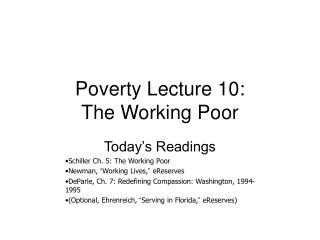 Poverty Lecture 10: The Working Poor