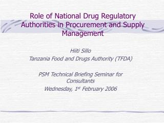 Role of National Drug Regulatory Authorities in Procurement and Supply Management