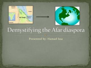 Demystifying  the Afar diaspora