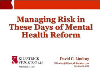 Managing Risk in These Days of Mental Health Reform