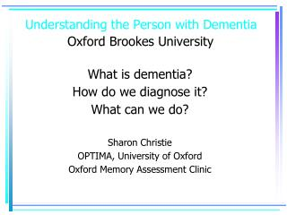 Understanding the Person with Dementia Oxford Brookes University