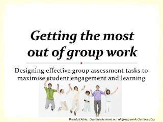 Getting the most  out  of group work