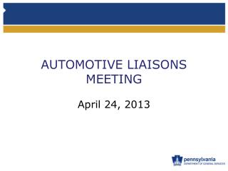 AUTOMOTIVE LIAISONS MEETING