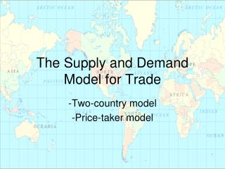 The Supply and Demand Model for Trade
