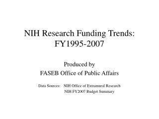 NIH Research Funding Trends: FY1995-2007