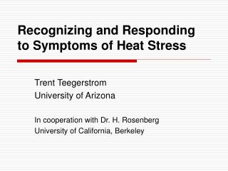 Recognizing and Responding to Symptoms of Heat Stress