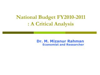 National Budget FY2010-2011 : A Critical Analysis