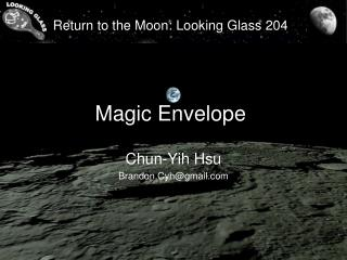 Return to the Moon: Looking Glass 204 Magic Envelope