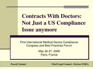 Contracts With Doctors: Not Just a US Compliance Issue anymore
