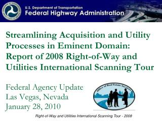 Right-of-Way and Utilities International Scanning Tour - 2008
