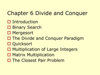 Chapter 6 Divide and Conquer