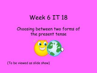 Week 6 IT 18