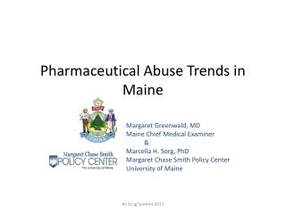 Pharmaceutical Abuse Trends in Maine