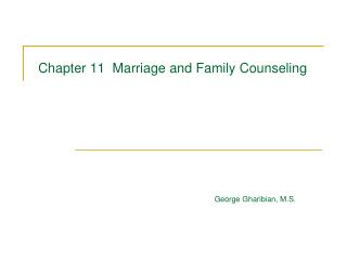 Chapter 11  Marriage and Family Counseling