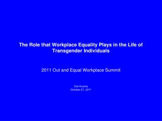 The Role that Workplace Equality Plays in the Life of Transgender Individuals