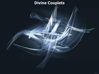 Divine Couplets