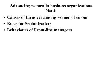 Causes of turnover among women of colour Roles for Senior leaders