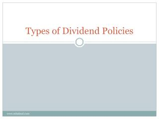 Types of Dividend Policies