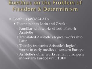 Boethius  on the Problem of  Freedom & Determinism