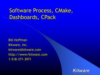 Software Process, CMake, Dashboards, CPack