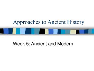 Approaches to Ancient History