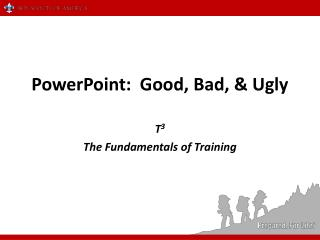 PowerPoint:  Good, Bad, & Ugly