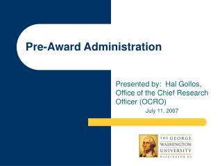 Pre-Award Administration
