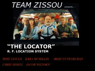 """THE LOCATOR"" R. F. LOCATION SYSTEM"
