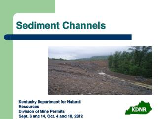 Sediment Channels