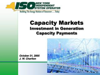 Capacity Markets   Investment in Generation  Capacity Payments