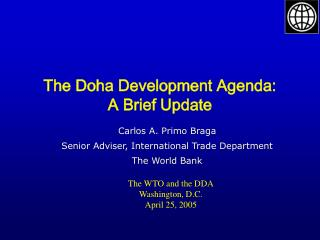 The Doha Development Agenda: A Brief Update