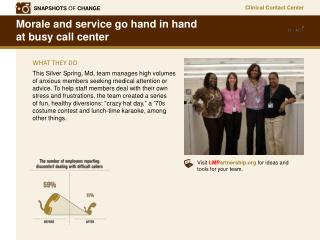 Morale and service go hand in hand  at busy call center