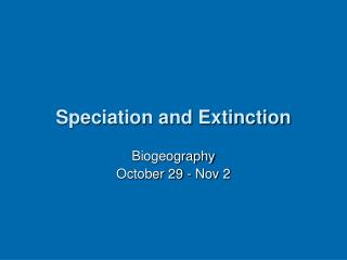 Speciation and Extinction