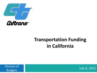 Transportation Funding  in  California