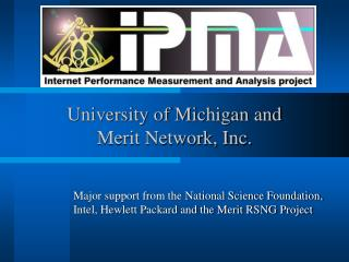 University of Michigan and Merit Network, Inc.