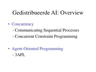 Gedistribueerde AI: Overview