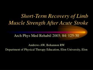 Short-Term Recovery of Limb Muscle Strength After Acute Stroke