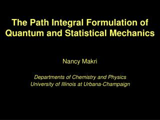The Path Integral Formulation of Quantum and Statistical Mechanics