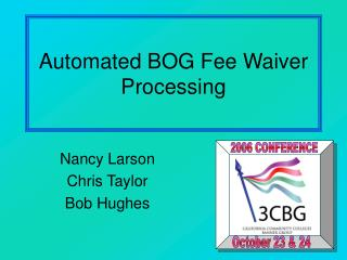 Automated BOG Fee Waiver Processing