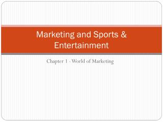 Marketing and Sports & Entertainment