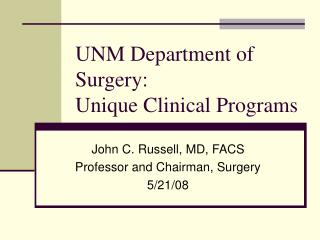 UNM Department of Surgery: Unique Clinical Programs