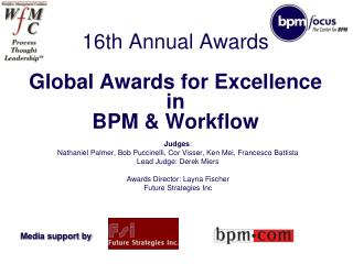 16th Annual Awards Global Awards for Excellence in  BPM & Workflow