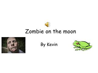 Zombie on the moon