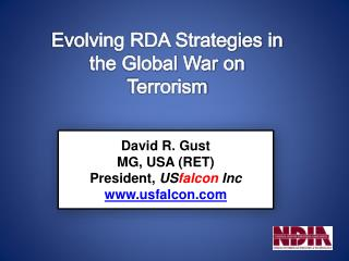 David R. Gust MG, USA (RET) President,  US falcon  Inc usfalcon