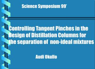 Controlling Tangent Pinches in the Design of Distillation Columns for