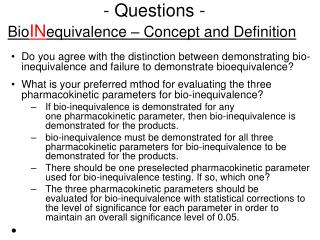 - Questions - Bio IN equivalence – Concept and Definition