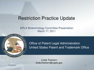 Restriction Practice Update AIPLA Biotechnology Committee Presentation March 17, 2011