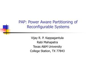 PAP: Power Aware Partitioning of Reconfigurable Systems