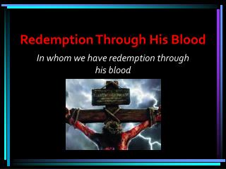 Redemption Through His Blood