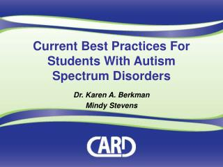 Current Best Practices For Students With Autism Spectrum Disorders